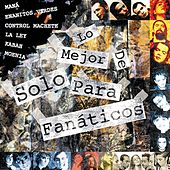 Lo Mejor De Solo Para Fanaticos by Various Artists