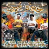 Let 'Em Burn by Hot Boys