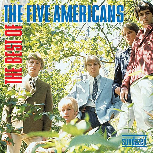 The Best Of The Five Americans by The Five Americans