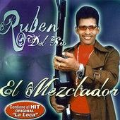 El Mezclador by Ruben Del Rio