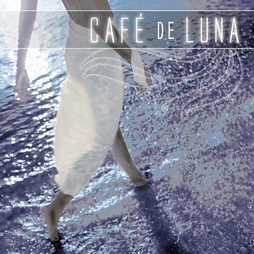 Cafe De Luna by Various Artists