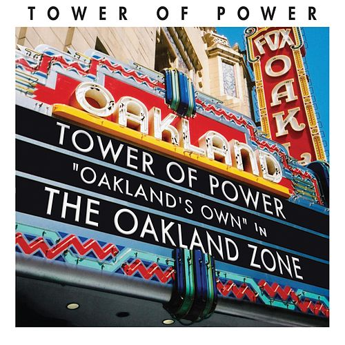 Oakland Zone by Tower of Power