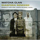 Diaspora Remixed by Watcha Clan