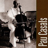Pau Casals Plays, Bethoven & Mendelssohn by Pau Casals