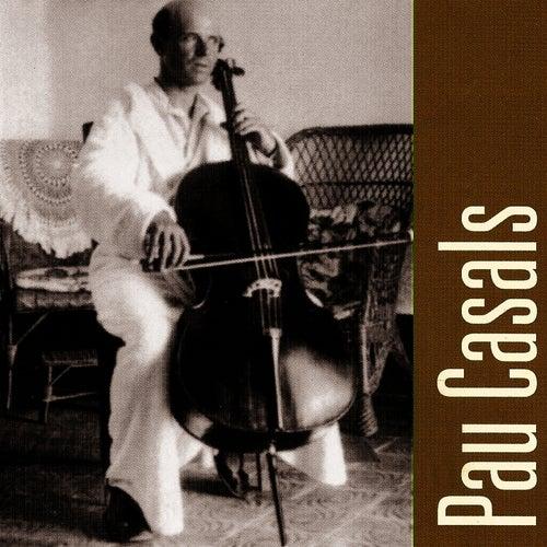Pau Casals Plays, Bethoven & Mendelssohn by Pau Casals
