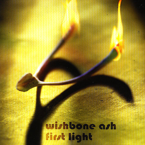 First Light by Wishbone Ash