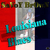 Louisiana Blues by Savoy Brown