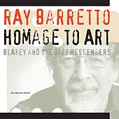 Homage To Art Blakey by Ray Barretto