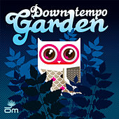 Downtempo Garden (Mixed by Cool Rob G) by Various Artists