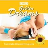 Golden Dreams - Instrumentale Hits zum Träumen und Entspannen by Largo