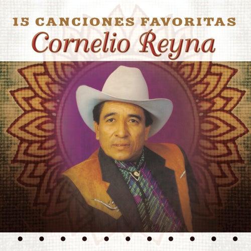 15 Canciones Favoritas by Cornelio Reyna