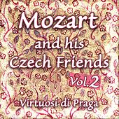 Mozart and his Czech Friends - Vol. 2 by Virtuosi Di Praga