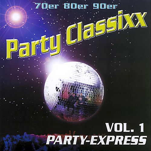 70er 80er 90er Party Classixx - Vol. 1 Party Express by Yoyo Partymusic