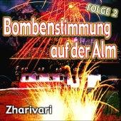 Bombenstimmung auf der Alm - Folge 2 by Zharivari