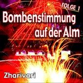 Bombenstimmung auf der Alm - Folge 1 by Zharivari
