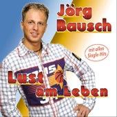 Lust am Leben by Jörg Bausch