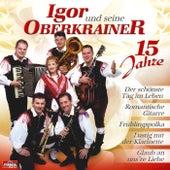 15 Jahre by Igor Und Seine Oberkrainer