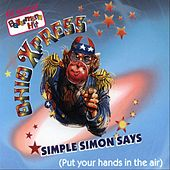 Simple Simon says (Put your hands in the air) by Ohio Express
