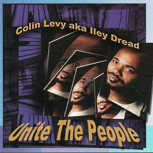 Unite the People by Colin Levy