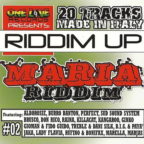Riddim Up: Maria Riddim (Made In Italy) by Various Artists