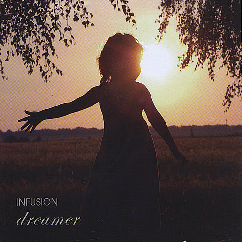 Dreamer by Infusion
