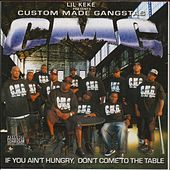 Presents C.M.G. (Custom Made Gangstas) by Lil' Keke