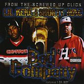 Bad Company by Lil' Keke