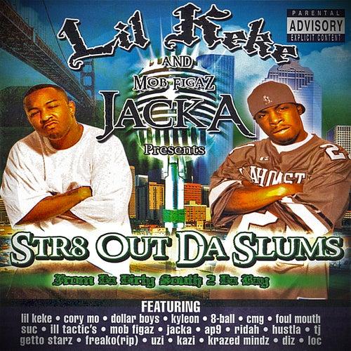 Str8 Out Da Slums by Lil' Keke