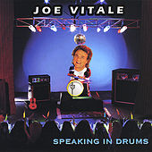 Speaking in Drums by Joe Vitale