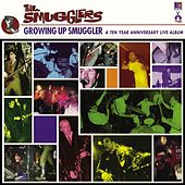 Growing up Smugglers: 10 Year Anniversary Live by The Smugglers