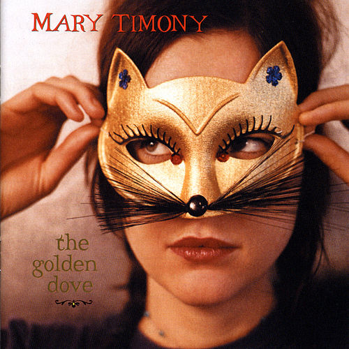 The Golden Dove by Mary Timony