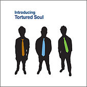 Introducing Tortured Soul by Tortured Soul