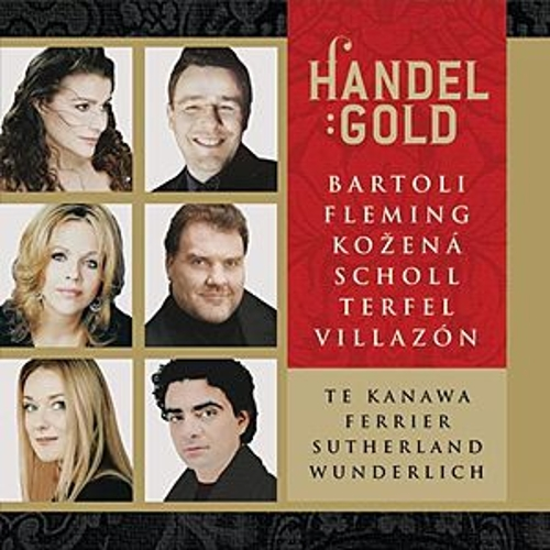 Handel Gold - Handel's Greatest Arias by Various Artists