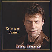 Return To Sender by D.K. Davis