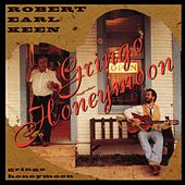 Gringo Honeymoon by Robert Earl Keen