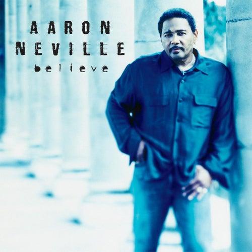 Believe by Aaron Neville