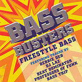 Bass Busters: Freestyle Bass by Various Artists