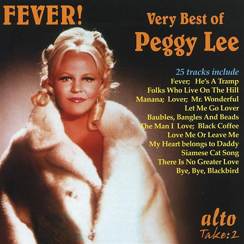 Fever: The Very Best Of Peggy Lee by Peggy Lee