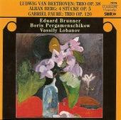 FAURE, G.: Piano Trio, Op. 102 / BERG, A.: 4 Stucke, Op. 5 / BEETHOVEN, L. van: Clarinet Trio, Op. 38 (Brunner, Pergamenschikow, Lobanov) by Various Artists