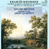 KROMMER, F.: Clarinet Quartets, Opp. 21, 82, 83 (Brunner, Amati Quartet) by Eduard Brunner