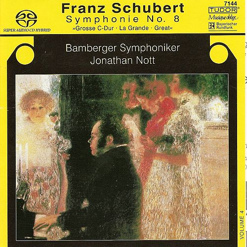 SCHUBERT, F.: Symphonies, Vol. 4 - No. 9, 'Great' (Bamberg Symphony, Nott) by Jonathan Nott