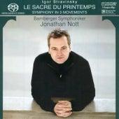 STRAVINSKY, I.: Rite of Spring (The) / Symphony in 3 Movements (Bamberg Symphony, Nott) by Jonathan Nott