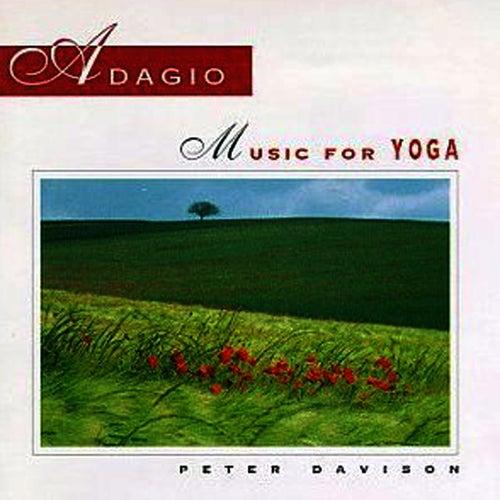 Adagio: Music For Yoga by Peter Davison