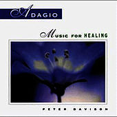 Adagio: Music For Healing by Peter Davison