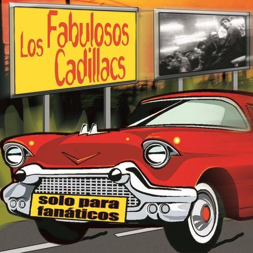 Solo Para Fanaticos by Los Fabulosos Cadillacs