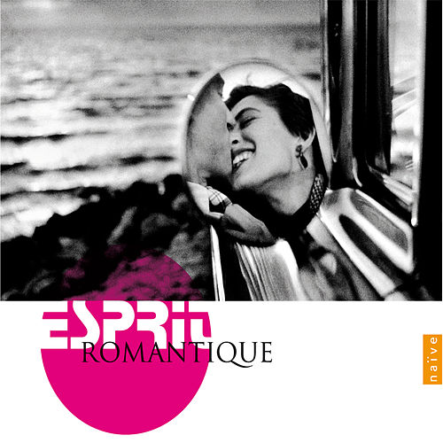 Esprit Romantique by Various Artists