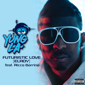 Futuristic Love by Yung LA