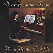 Portraits On The Piano by Mary Martin