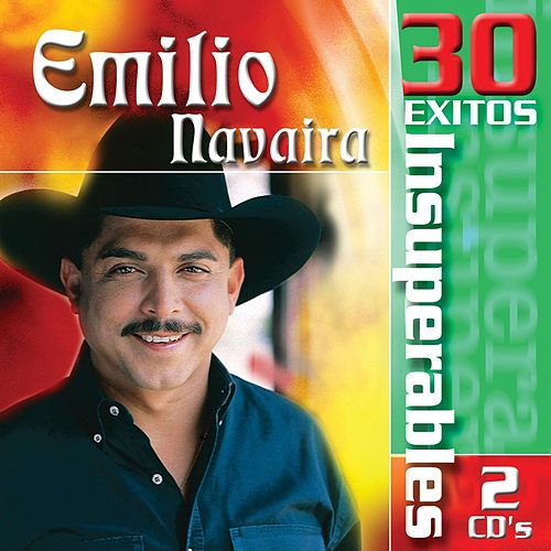 30 Exitos Insuperables by Emilio