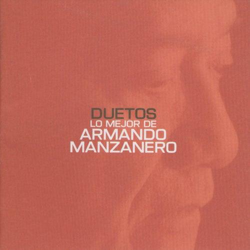 Duetos Lo Mejor De Armando Manzanero von Armando Manzanero